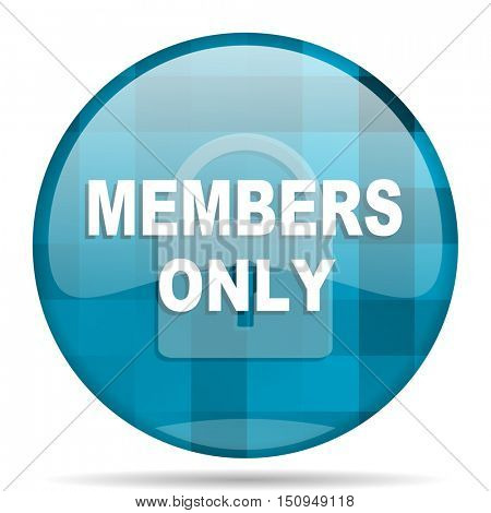 members only blue round modern design internet icon on white background
