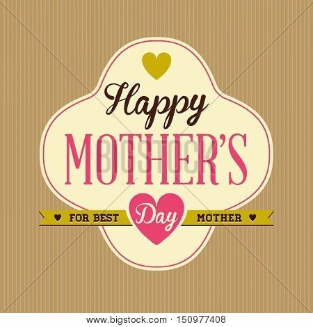 Vintage Happy Mothers's Day Design For Template Or Postcard Or Poster Or Sticker Badge And Any Layou
