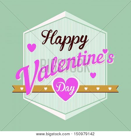 Happy Valentine's Day Hand Lettering Typographical Vector Background In Vintage Retro Old Style Labe