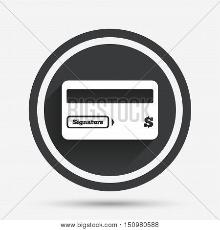 Credit card sign icon. Debit card symbol. Virtual money. Circle flat button with shadow and border. Vector