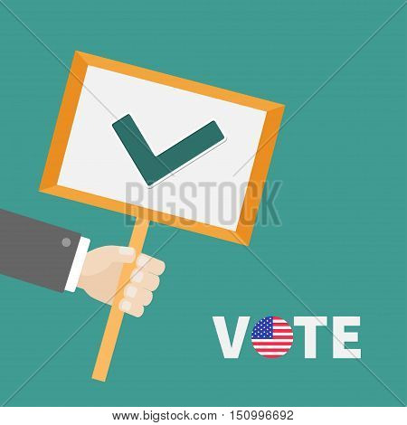 Businessman hand holding paper blank sign plate with green tick check mark. Vote text Badge button American flag President election day. Voting concept. Flat design Vector