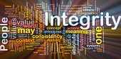 Background concept wordcloud illustration of integrity principles values glowing light poster