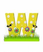 """The letter W in the alphabet set """"Buzzing Bee"""" is yellow with white polka dots. Bordered by tall grass and 3D flowers letter is buzzed by two 3D bumble bees. poster"""