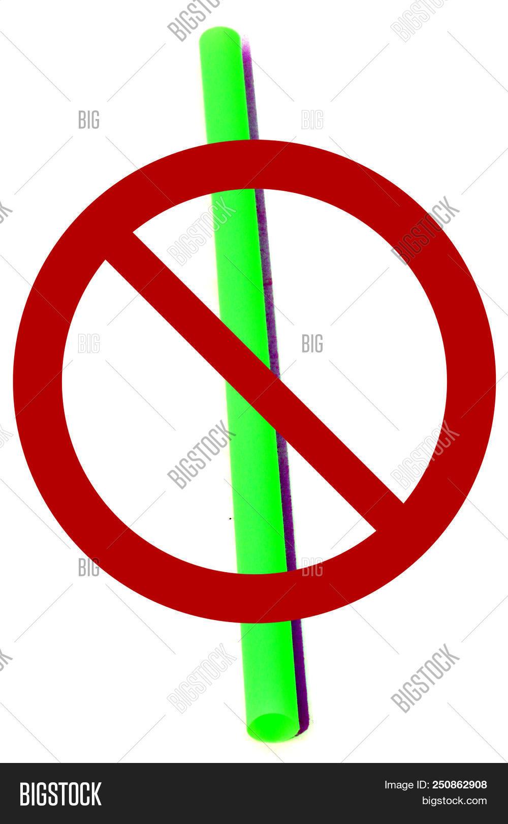 No Plastic Straws International Symbol Over Represents The