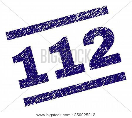 112 Stamp Seal Watermark With Scratced Style. Blue Vector Rubber Print Of 112 Text With Unclean Text