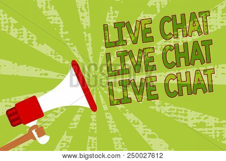 Writing Note Showing Live Chat Live Chat Live Chat. Business Photo Showcasing Talking With People Fr
