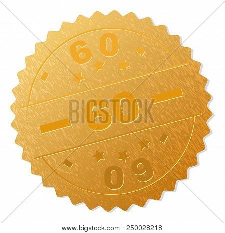 60 Gold Stamp Seal. Vector Gold Medal Of 60 Text. Text Labels Are Placed Between Parallel Lines And