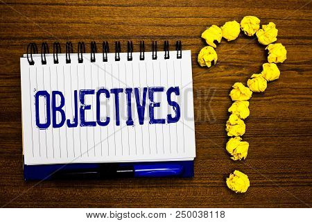 Handwriting Text Writing Objectives. Concept Meaning Goals Planned To Be Achieved Desired Targets Co