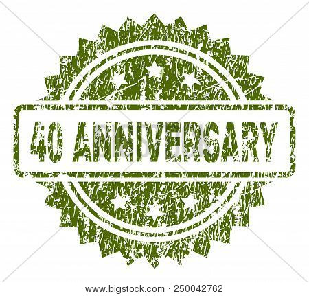 40 Anniversary Stamp Seal Watermark With Rubber Print Style. Green Vector Rubber Print Of 40 Anniver