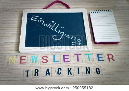 Letters With The Words Newsletter Tracking To Clarify Tracking Technologies With Newsletters And The