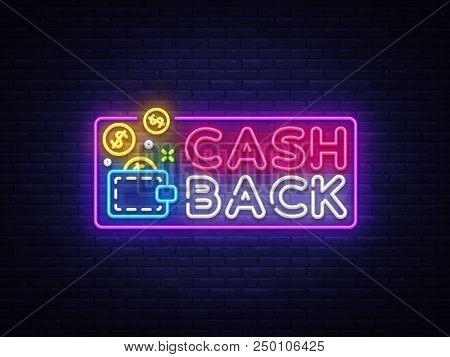 Cash Back Sign Vector Design Template. Wallet Cash Back Symbols Neon Logo, Light Banner Design Eleme