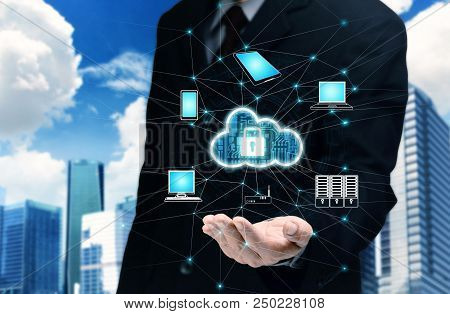 Businessman Hand Showing A Secured Nternet Cloud Technology Services.