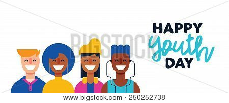 Happy Youth Day Web Banner. Teen People Group Of Diverse Young Girls And Boys In Flat Style Together