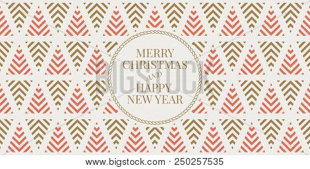 Winter Holidays Greeting Card With Seamless Geometric Pattern Background. Merry Christmas And Happy