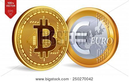 Bitcoin. Euro Coin. 3d Isometric Physical Coins. Digital Currency. Cryptocurrency. Golden Coins With
