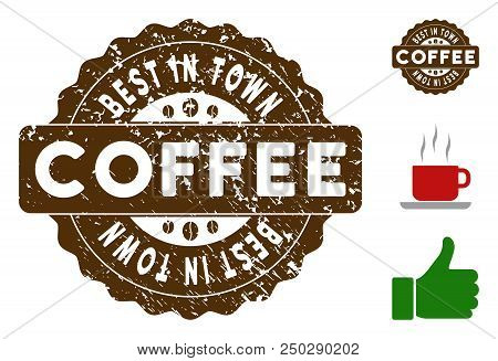 Best In Town Quality Medallion Stamp. Vector Seal With Grunge Surface And Coffee Color For Rubber St