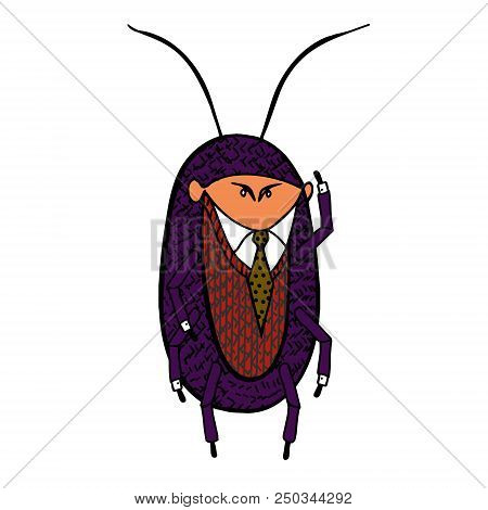 Cockroach In A Good Suit. Cockroach Infestation Urban And Health Control Cockroach.