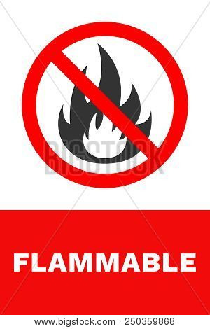 Flammable Sign. Vector. Red And White Banner.