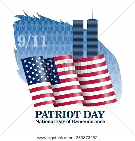 Patriot Day. Lettering Set. 11 Th September. Poster, Cards Banners Template Two Towers