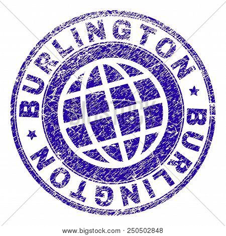 Burlington Stamp Print With Grunge Effect. Blue Vector Rubber Seal Print Of Burlington Tag With Dust