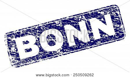 Bonn Stamp Seal Print With Grunge Texture. Seal Shape Is A Rounded Rectangle With Frame. Blue Vector