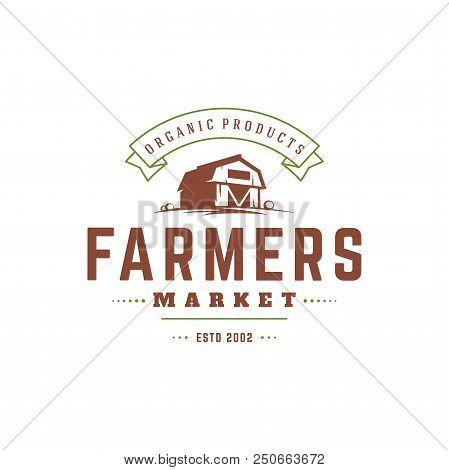 Farmers Market Logo Template Vector Illustration. Farmer Logotype Or Badge Design. Trendy Retro Styl