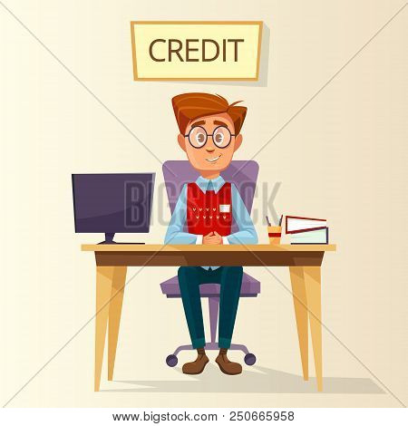Cartoon Manager, Bank Employee, Clerk Sitting At Workplace In Bank Credit Office. Young Male Busines