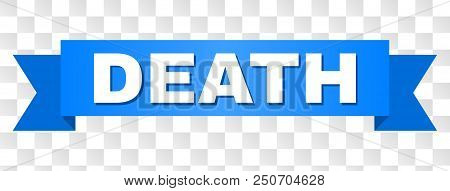 Death Text On A Ribbon. Designed With White Caption And Blue Tape. Vector Banner With Death Tag On A