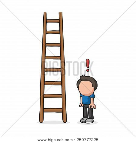 Vector Hand-drawn Cartoon Illustration Of Man Looking Wooden Ladder With Exclamation Mark.