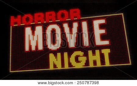 Horror Movie Night Retro Intro Illuminated Letters On Big Neon Display With Large Pixels. Bright Lig