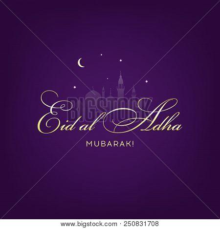 Eid Al-adha, Eid Ul-adha Mubarak. Kurban Bayrami, Kurban Bajram Muslim Festival Of Sacrifice. Vector