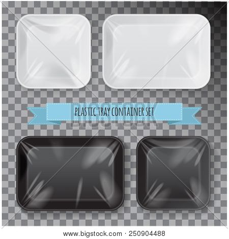 Set Of Black And White Rectangle Styrofoam Plastic Food Tray Container. Vector Mock Up Template For