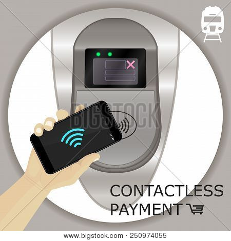 Airport, Metro, Subway Ticket Terminal For Wireless Payments. Rfid. Hand Holding Smartphone For Tran