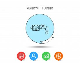 Water Counter Icon. Pipe With Water Drop Sign. Calendar, User And Business Chart, Download Arrow Ico