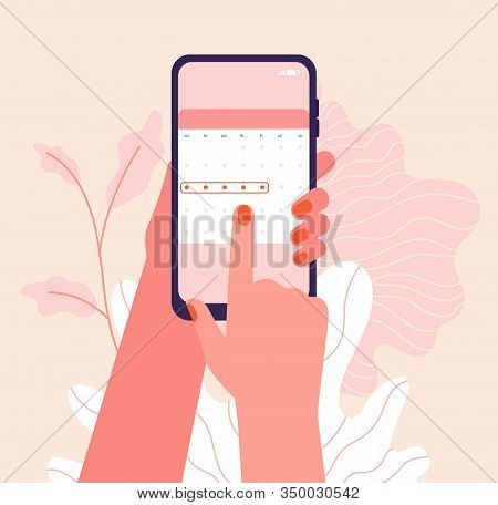Menstruation Cycle. Hands Hold Woman Periods Calendar. Menstrual Phone Application, Ovulation Check.