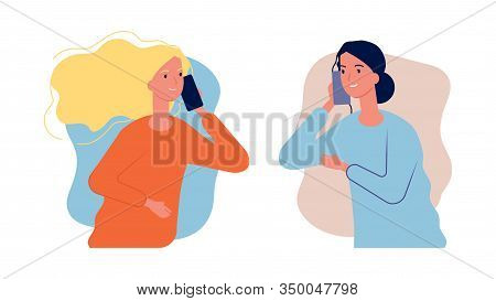 Phone Talk. Women Girlfriends Have Conversation. Call Center Help, Girl Need To Talk. Mother And Dau