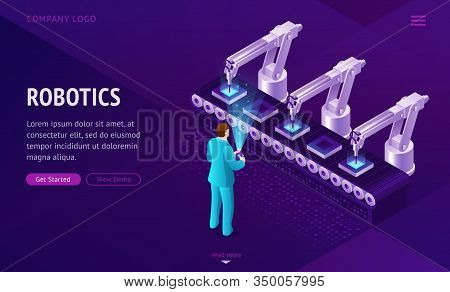 Robotics Factory Conveyor Belt Isometric Landing Page. Robot Arms Create Electronics Production On T