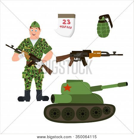 Russian Soldier In Uniform With Kalashnikov, Grenade And Panzer. Cyrillic Hand Lettering With Congra