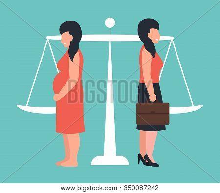 Hoice Between Motherhood And Career. Legality Of Abortion. Flat Vector Cartoon Illustration.
