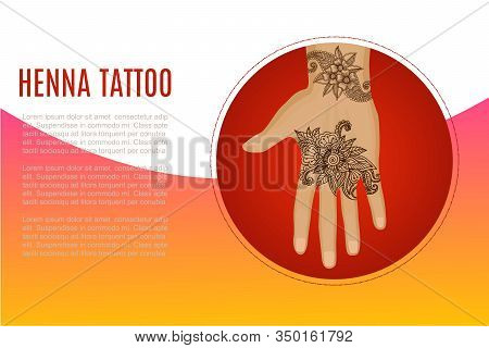 Henna Tatto Mehndi Flowers Vector Illustration On Cartoon Human Hand Banner. Indian Culture Ormanent