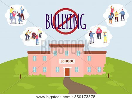 Stop School Bullying Vector Illustration Concept. Aggressors And Victims Of Bullying Set. Pupils, Te