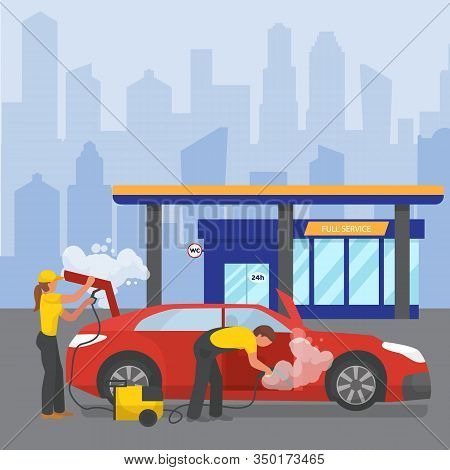 Car Wash Full Service Around The Clock City Station Vector Illustration Flat. People Workers Man And