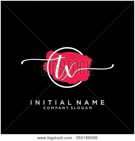 Tx Initial Handwriting Logo Design With Brush Circle. Logo For Fashion,photography, Wedding, Beauty,