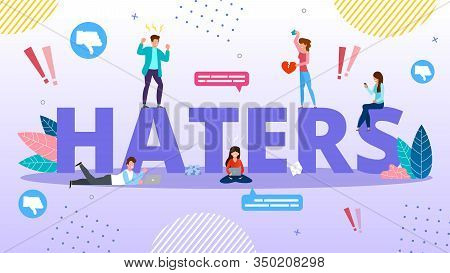 Haters Internet Trolling And Hate Speech. Cyberbullying And Bullying. Online Mockery. Smartphone Har