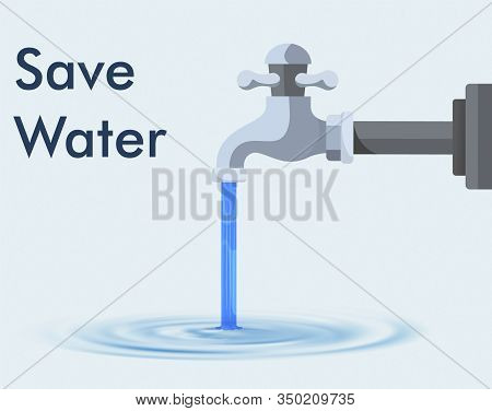 Vector Illustration Of Save Water Concept. Water Wastage.