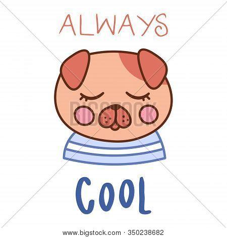 Kawaii Doodle Dog Card, Cute Domestic Animal, Lovely Cartoon Drawing Pet, Pug Puppy, Editable Vector