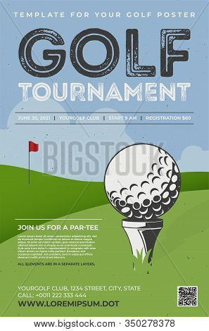 Retro Style Poster Template For Golf Tournament. Golf Ball On Tee, Green Grass And Blue Sky With Clo