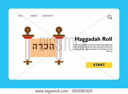Haggadah Roll With Characters. Language, Ancient, Traditional. Judaism Concept. Can Be Used For Topi