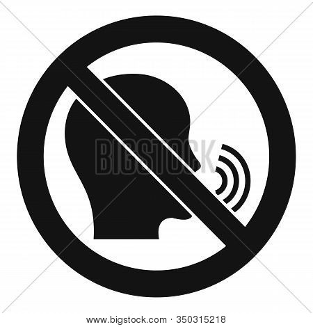 No Speaking Icon. Simple Illustration Of No Speaking Vector Icon For Web Design Isolated On White Ba