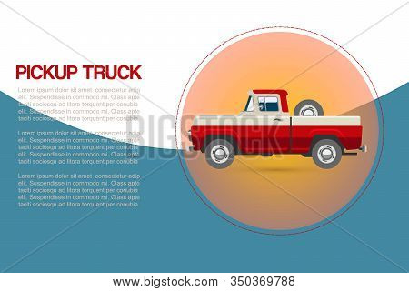 Vintage Retro Pickup Truck Car With Wheel Vector Illustration On Blue Background For Promotion Or Ol